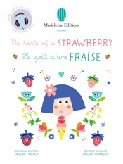 The Taste of a Strawberry / Le goût d'une fraise