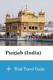 Punjab India Wink Travel Guide