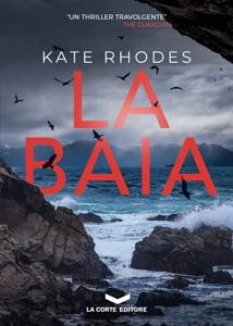 LA BAIA da Kate Rhodes