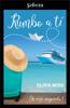 Olivia Ness - Rumbo a ti (Un viaje inesperado 1) portada