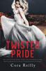 Cora Reilly - Twisted Pride bild