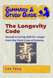Summary & Study Guide – The Longevity Code