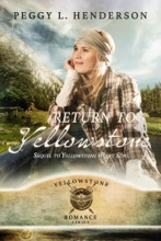 Return To Yellowstone - Sequel To Yellowstone Heart Song