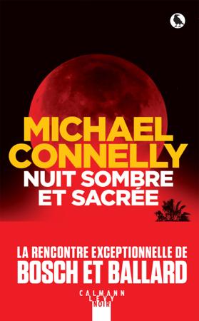 Nuit sombre et sacrée - Michael Connelly