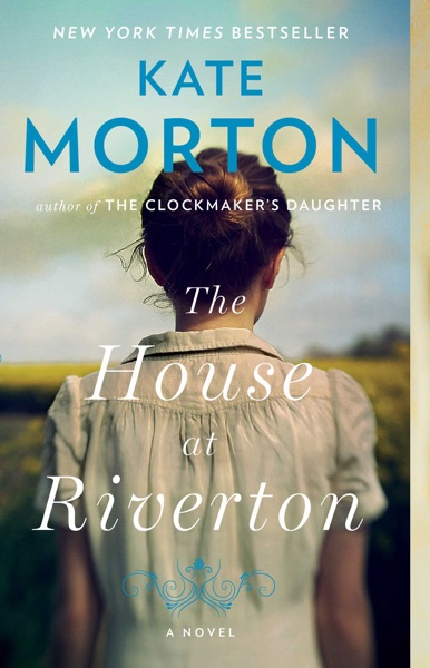 The House at Riverton - Kate Morton book cover