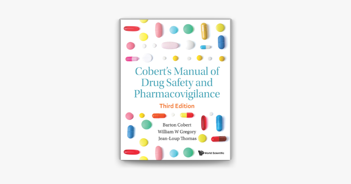 Cobert S Manual Of Drug Safety And Pharmacovigilance On Apple Books