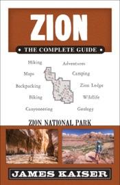 Zion The Complete Guide