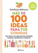 Más de 100 ideas para tus comidas