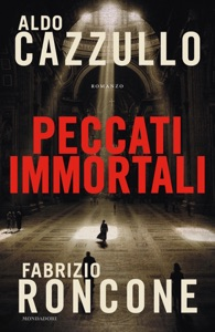 Peccati immortali da Aldo Cazzullo & Fabrizio Roncone