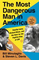 Steven L. Davis & Bill Minutaglio - The Most Dangerous Man in America artwork
