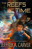 The Reefs of Time: Part One of the