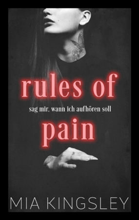 Rules Of Pain - Mia Kingsley