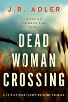 Jr. Adler - Dead Woman Crossing artwork
