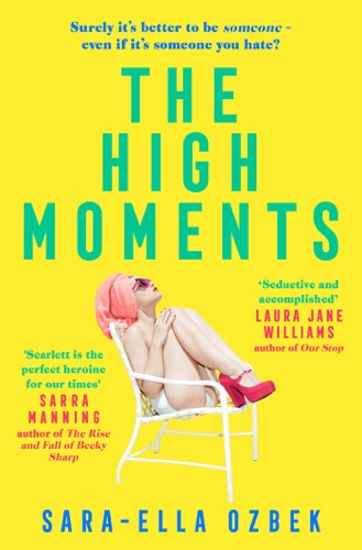 Sara-Ella Ozbek - The High Moments