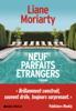 Béatrice Taupeau & Liane Moriarty - Neuf parfaits étrangers artwork