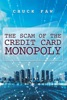 The Scam Of The Credit Card Monopoly
