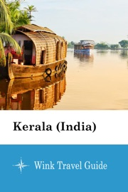 Kerala India Wink Travel Guide