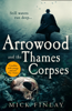 Mick Finlay - Arrowood and the Thames Corpses  artwork