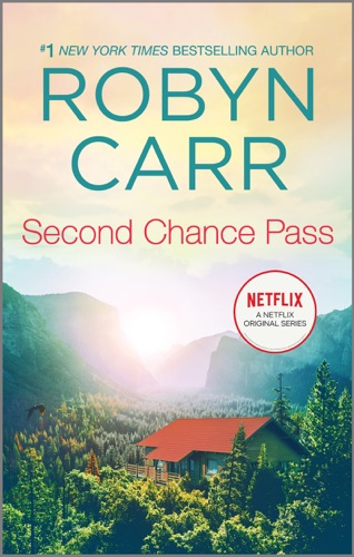 Robyn Carr - Second Chance Pass