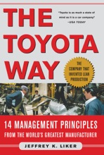 The Toyota Way : 14 Management Principles from the World's Greatest Manufacturer