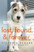 Download and Read Online Lost, Found, and Forever