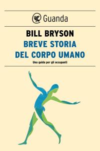 Breve storia del corpo umano Copertina del libro