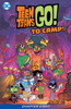 Sholly Fisch & Emma Kubert - Teen Titans Go! To Camp (2020-2020) #8  artwork