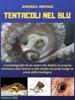 Tentacoli Nel Blu
