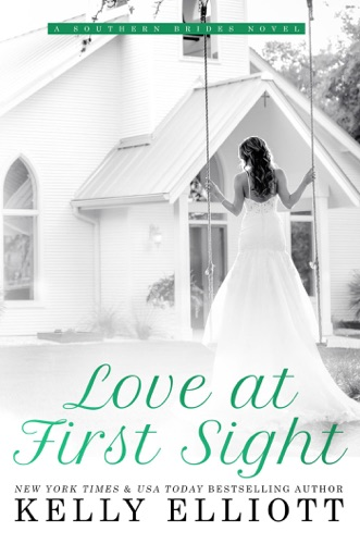 Kelly Elliott - Love At First Sight