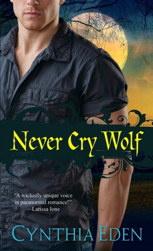 Cynthia Eden - Never Cry Wolf