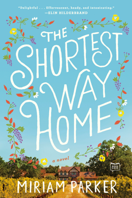 Miriam Parker - The Shortest Way Home book