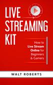 Live Streaming Kit