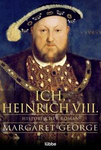 Ich, Heinrich VIII. Book Cover