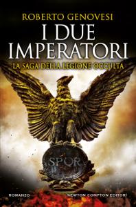 I due imperatori. La saga della legione occulta Copertina del libro
