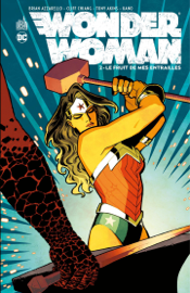 Wonder Woman - Tome 2 - Le fruit de mes entrailles