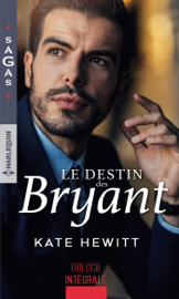 Le destin des Bryant by Le destin des Bryant