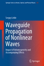 Waveguide Propagation Of Nonlinear Waves