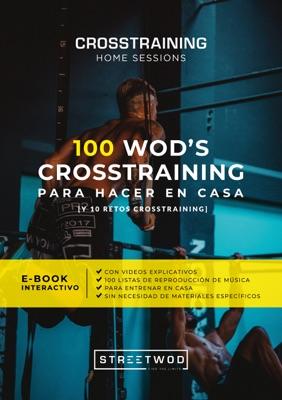 100 WOD'S CROSSTRAINING PARA HACER EN CASA