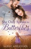 She Only Speaks to Butterflies