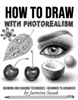 How To Draw With Photorealism