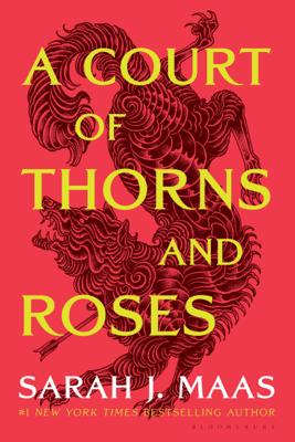 Sarah J. Maas - A Court of Thorns and Roses book