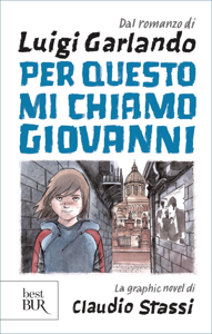 Per questo mi chiamo Giovanni. La graphic novel Libro Cover