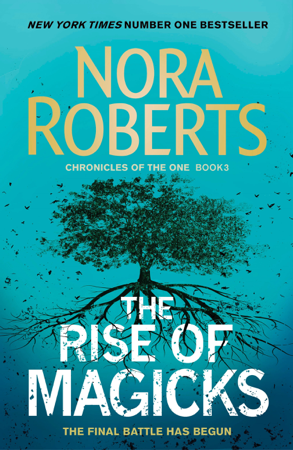 The Rise of Magicks - Nora Roberts