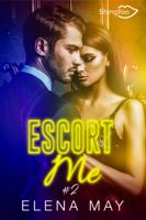Escort Me Tome 2 ebook Download