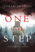 One Last Step (A Tara Mills Mystery––Book One)