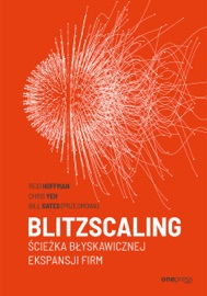 Blitzscaling. Ścieżka błyskawicznej ekspansji firm PDF Download