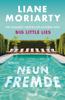 Liane Moriarty - Neun Fremde Grafik