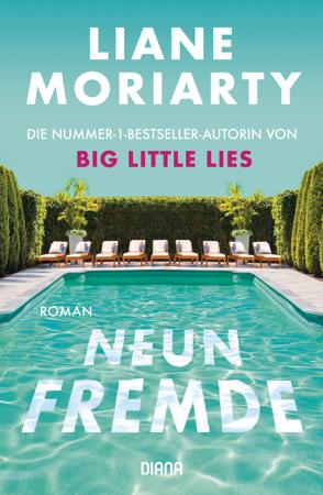 Neun Fremde - Liane Moriarty