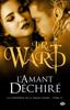 L'Amant déchiré - J.R. Ward