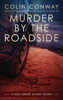 Colin Conway - Murder by the Roadside  artwork